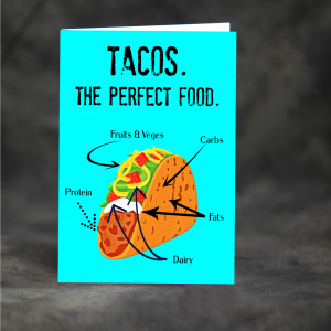 Tacos. The perfect food.